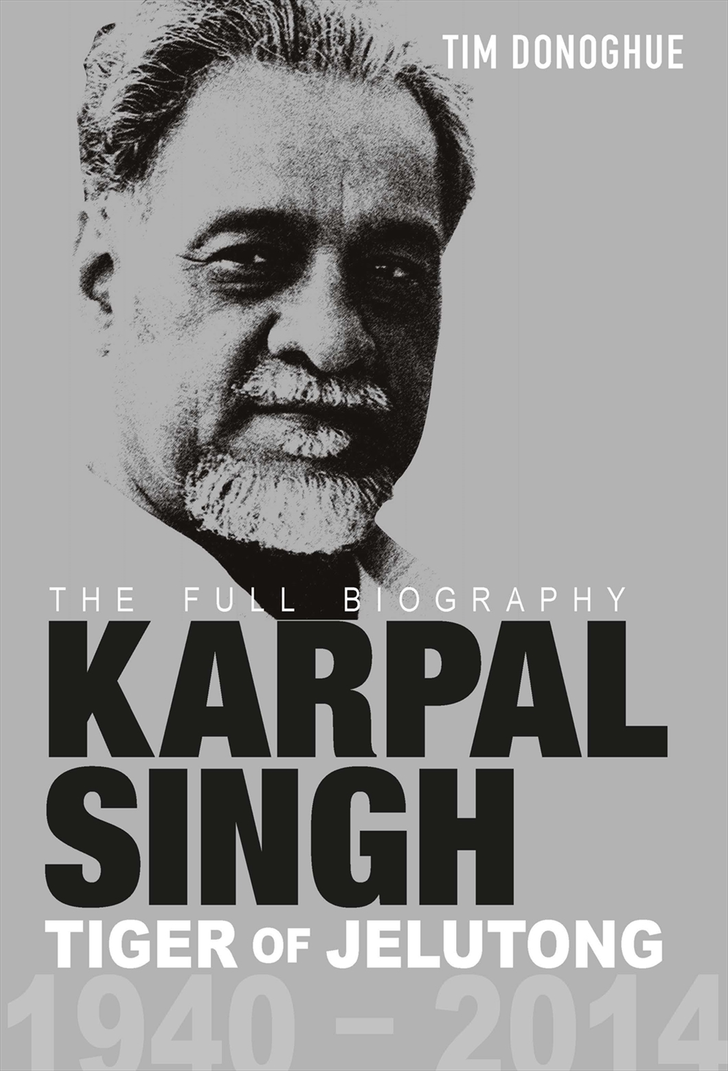 Karpal Singh, Tigers Of Jelutong: The Full Biography