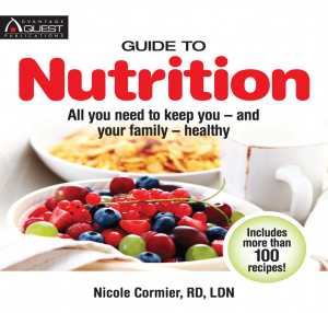 Guide to Nutrition: All you need to keep you and your family healthy