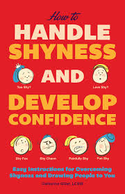 Cover of How to Handle Shyness and Develop Confidence